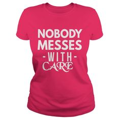 CARE NOBODY MESSES #gift #ideas #Popular #Everything #Videos #Shop #Animals #pets #Architecture #Art #Cars #motorcycles #Celebrities #DIY #crafts #Design #Education #Entertainment #Food #drink #Gardening #Geek #Hair #beauty #Health #fitness #History #Holidays #events #Home decor #Humor #Illustrations #posters #Kids #parenting #Men #Outdoors #Photography #Products #Quotes #Science #nature #Sports #Tattoos #Technology #Travel #Weddings #Women