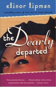 The Dearly Departed - Elinor Lipman (Feb 2007)