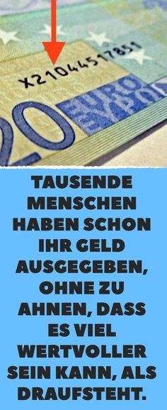 Tausende Menschen haben schon ihr Geld ausgegeben, ohne zu ahnen, dass es viel wertvoller sein kann, als draufsteht.