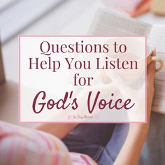 Ask these questions to help you stop and listen to the great things God has to say specifically to you to encourage, challenge, comfort, & lead your heart.