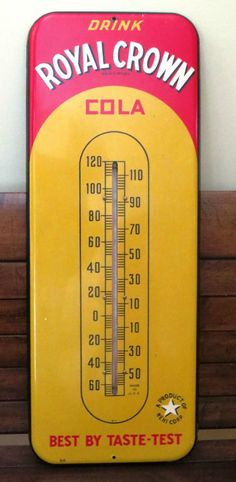 Royal Crown Cola Vintage Thermometer (Old 1940 Antique RC Soda Pop Beverage Advertising Metal Tin Thermometer Sign, Nehi Corporation) Advertising Signs, Vintage Advertisements, Vintage Ads, Vintage Antiques, Vintage Tin Signs, Vintage Tools, Pop Ads, Rc Cola, Old Signs