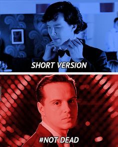 Did you miss me?> no no no!! I did not miss you moriarty! Why can't you just stay dead!