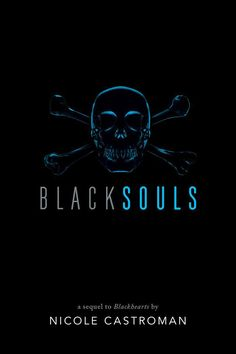 #CoverReveal   Blacksouls (Blackhearts, #2) by Nicole Castroman