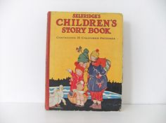 Selfridge's Childrens Story Book 1931