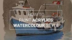 How to Paint Acrylics Watercolour Style - Simple Wet into Wet by Sarah Shelley