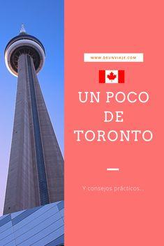 Un poco de Toronto y consejos prácticos...