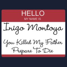 This is a must have for Princess Bride fans, and discreet, too!