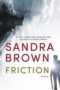 Detailed item info Synopsis From #1 New York Times bestselling author Sandra Brown comes a gripping story of family ties and forbidden attraction. A Texas Ranger, relegated to deskwork due to past rec