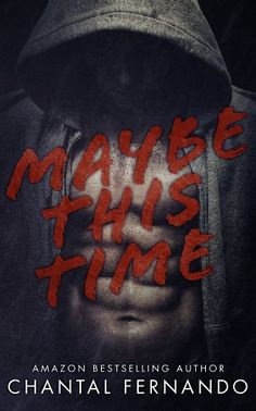Maybe This Time (Maybe #1) by Chantal Fernando