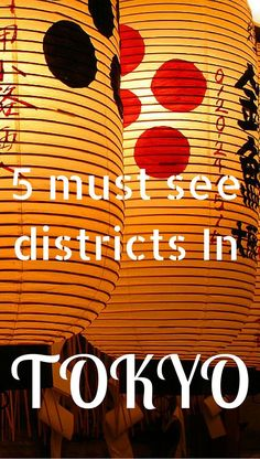 5 Must See Districts in #TOKYO #Japan  | http://www.contentedtraveller.com/5-must-see-districts-tokyo/