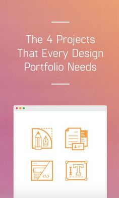 Building your design portfolio? Here are four types of projects that you need to include. Impress your potential clients or employers!