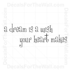 A Dream is a Wish Your Heart Makes Vinyl Wall Decor Decal Art Sticker... ❤ liked on Polyvore