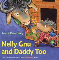 Nelly Gnu and Daddy Too - Anna Dewdney's Llama Llama for Father's Day