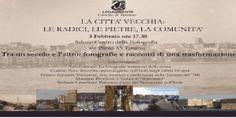 Taranto - La Città Vecchia tra un secolo e l'altro, fotografie e racconti di una trasformazione