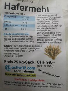 Instant Oats (Hafermehl) 25 kg nur CHF 89.-- wieder bestellbar, auch läuft immer noch die Aktion 3+3 zum Preis von 5 kg (also für 6 kg nur CHF 24.99)
