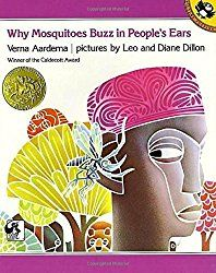 Why Mosquitoes Buzz in Peoples Ears: A West African Tale: Verna Aardema, Leo Dillon, Diane Dillon. Books from African lore telling why the mosquito exists and why he buzzes in your ear. Hands On Activities, Learning Activities, Teaching Ideas, Teaching Reading, Reading Skills, Insect Activities, Reading Resources, Preschool Learning, Student Teaching