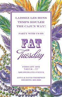 Whether you call it Mardi Gras or Fat Tuesday, the celebration will be the same:)