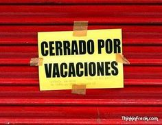 Cerrado por Vacaciones durante mayo