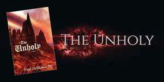 The Unholy: A Novel #ASMSG, #iartg, #bookboost, #bynr, #thriller, #horror, #spiritual, GODDESS OF THE WILD THINGS - Coming Soon!