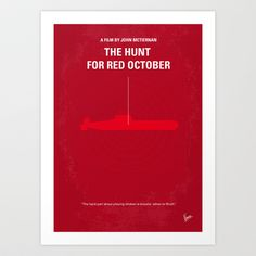 No198 My The Hunt for Red October minimal movie poster Art Print by Chungkong - $18.00