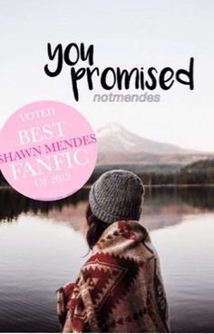 You Promised. Shawn Mendes - 20 | Sad #wattpad #fanfiction