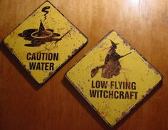 Halloween Decorating using witches | ... OF OZ HALLOWEEN DECOR SIGNS - CAUTION WATER & LOW FLYING WITCHCRAFT