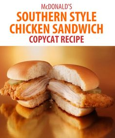 Bring McDonald's Sou Bring McDonald's Southern Style Chicken Sandwich home with this copycat recipe. You'll love how it has just the right amount of spice. Plus tender chicken just goes so well between two soft buns. Copycat Recipes, New Recipes, Cooking Recipes, Favorite Recipes, Cooking Tips, Wrap Recipes, Lunch Recipes, Recipies, Paninis