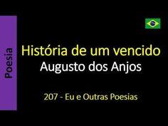 Augusto dos Anjos - 207 - História de um vencido