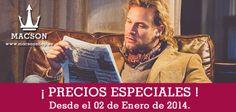 ¡PRECIOS ESPECIALES! PREUS ESPECIALS! SPECIAL PRICES! PRIX SPÉCIAUX!  02 ENERO DE 2014 02 GENER DE 2014 JANUARY, 2nd 2014 LE 02 JANVIER 2014. www.macsonshop.es