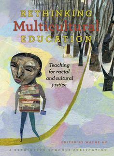 Decolonizing the Classroom: Lessons in Multicultural Education by Wayne Au