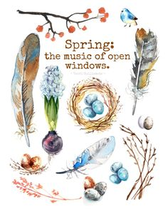 Spring: the music of open windows. Free Watercolor Spring Printable Quote with Feathers, Eggs, Branches. Art And Illustration, Illustrations, Flora Und Fauna, Guache, Spring Has Sprung, Hello Spring, Watercolor Paintings, Painting Art, Painting Quotes