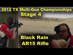Shooting the Black Rain Ordnance AR15 (Larue 3-Gun 2012 Stage 4)