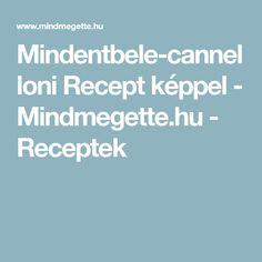 Mindentbele-cannelloni Recept képpel - Mindmegette.hu - Receptek