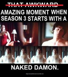 Naked Damon!!!!!!!!!!!!!!!!!!!!!