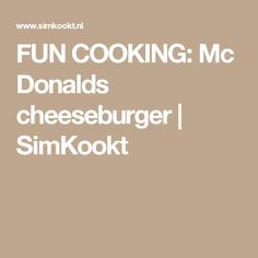 FUN COOKING: Mc Donalds cheeseburger | SimKookt