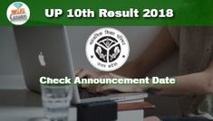 UP Board 10th Result 2018 Declaration Date 29th April at 1.30 PM