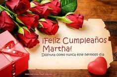 Tarjetas de cumpleaños con rosas rojas, mensaje y nombre: Martha.