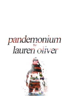 Znalezione obrazy dla zapytania pandemonium lauren oliver arts