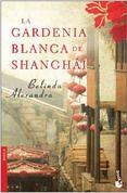 LA GARDENIA BLANCA DE SHANGHAI - ANGELES CASO, comprar el libro en tu librería online Casa del Libro
