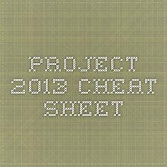 Project 2013 - Cheat Sheet