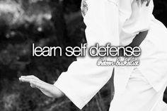 Bucket List.... Learn self-defense.