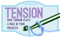 You Gotta Know Your Tension - The Yarn Box