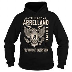 I Love Its an ARRELLANO Thing You Wouldnt Understand - Last Name, Surname T-Shirt (Eagle) Shirts & Tees