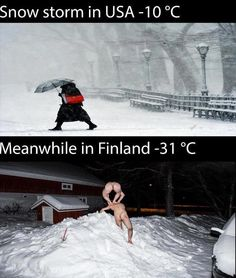 Finland ...oh my! More than we need to see! Haha!