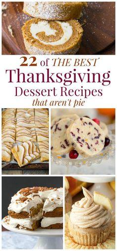 22 of The Best Thanksgiving Dessert Recipes That Aren't Pie
