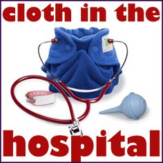 Cloth Diapers at the Hospital?