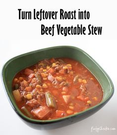 Turn Leftover Roast into Beef Vegetable Stew