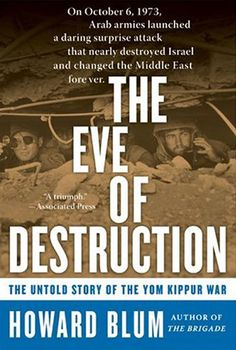 Arkansas: The Eve of Destruction: The Untold Story of the Yom Kippur War by Howard Blum | The Most Downloaded Books In Each State