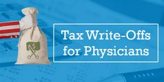 Tax Write Offs- What Physicians Need to Know Before April 18