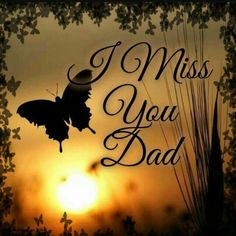 I miss you Daddy Daddy I Miss You, Love You Dad, I Miss U, Missing Daddy In Heaven, Dad Poems, Daddy Quotes, Missing Dad Quotes, Miss You Dad Quotes, Dad In Heaven Quotes